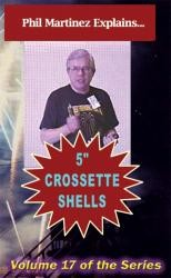 Crossette Shell Construction DVD by Martinez