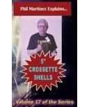 Crossette Shell Construction DVD by Martinez