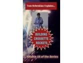 Crossette Rockets Construction DVD by Rebenklau