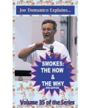 Smokes: The Why & How DVD by Domanico