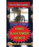 Hybrid Black Powder Rockets DVD by La Duke