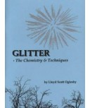 Glitter: The Chemistry & Technique by Oglesby
